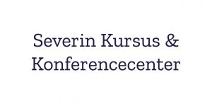 Severin Kursus- og konferencecenter